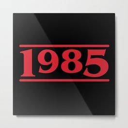 Strange 1985 Metal Print