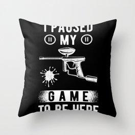 Paintball Funny Saying Throw Pillow