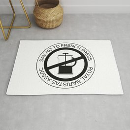 Say No To French Press Rug
