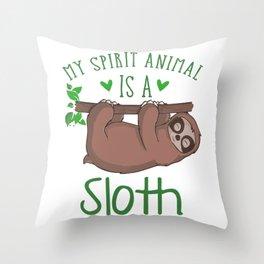 My Spirit Animal Is A Sloth gr Throw Pillow
