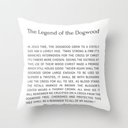 The Legend Of The Dogwood 8 Throw Pillow