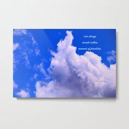 """Clouds #73"" Photo with poem: Love Is #4 Metal Print"
