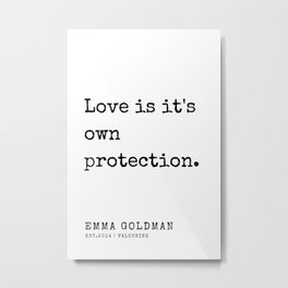 20   Emma Goldman Quotes   200607   The Great Feminist Metal Print