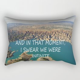 AND IN THAT MOMENT, I SWEAR WE WERE INFINITE ∞ Rectangular Pillow