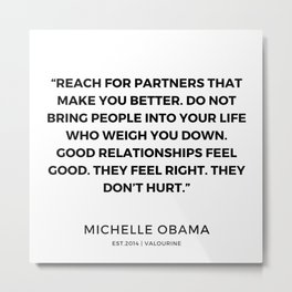 16  | 191112 |  Michelle Obama Quotes Metal Print