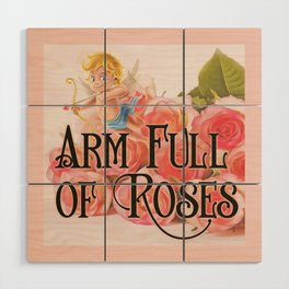 Arm Full of Roses Wood Wall Art