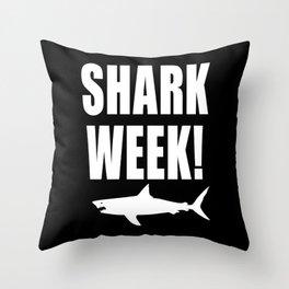 Shark Week, white text on black Throw Pillow