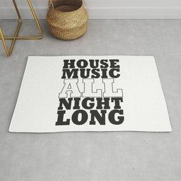 House Music all night long Rug
