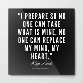 22 | Ray Lewis Quotes 190511 Metal Print