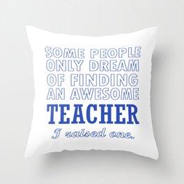 TEACHER'S DAD Throw Pillow