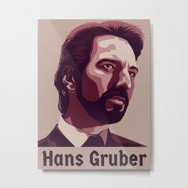 Hans Gruber Metal Print