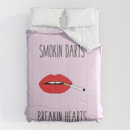 Smokin darts n breakin hearts Comforters