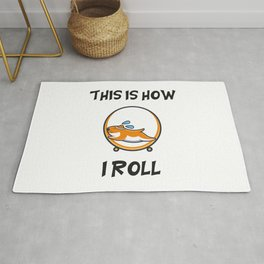 This Is How I Roll Rug