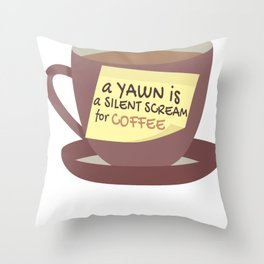 Funny Yawn Silent Scream for Coffee Lover Throw Pillow