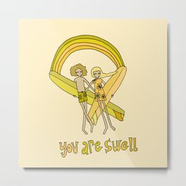 you are swell, surf love // retro surf art by surfy birdy Metal Print