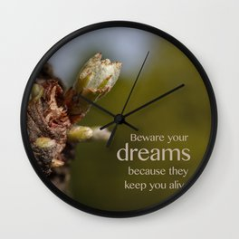Beware Your Dreams Wall Clock