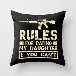 Rules For Dating My Daughter Funny Dad Saying Gift Throw Pillow
