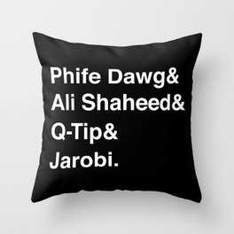 Phife Dawg & Ali Shaheed & Q-Tip & Jarobi. Throw Pillow