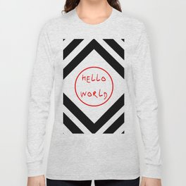 hello world 7 Long Sleeve T-shirt