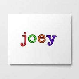 joey Metal Print
