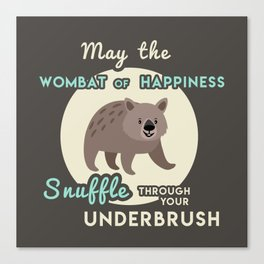Wombat of Happiness Leinwanddruck