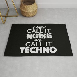 They call it Noise We call it Techno Rug