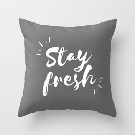 Stay Fresh - Gray Palette Throw Pillow