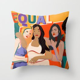beleive in WE - Sisterhood - Equality - TIME'S UP! Throw Pillow