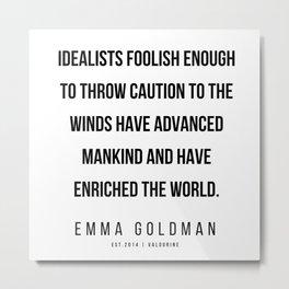 40      Emma Goldman Quotes   200602 Metal Print