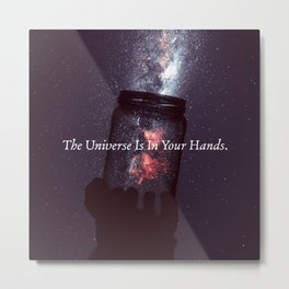 The Universe is in your Hands. (Purple) Metal Print