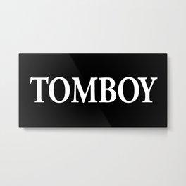 TomBoy Metal Print