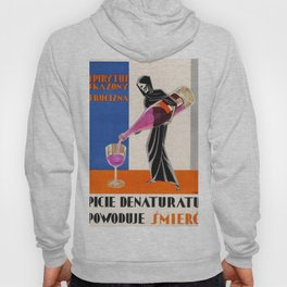 Vintage 1930 Drinking Absinthe Causes Death Alcoholic Beverage Advertising Poster Hoody