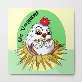 Mother hen and her chicks say go vegan Metal Print