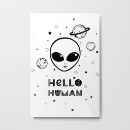 HELLO HUMAN poster Metal Print
