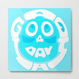 A Good Day Metal Print