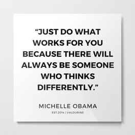 14   | 191112 |  Michelle Obama Quotes Metal Print