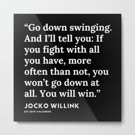 51 | Jocko Willink Quotes | 191106 Metal Print
