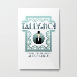 Tally-Ho! Metal Print