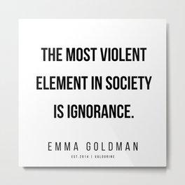 6     Emma Goldman Quotes   200602 Metal Print