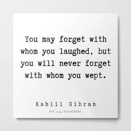73    | Kahlil Gibran Quotes | 190701 Metal Print