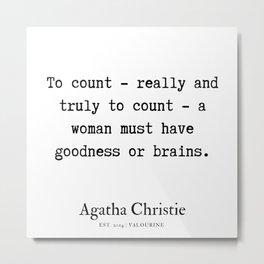 87   | Agatha Christie Quotes | 190821 Metal Print