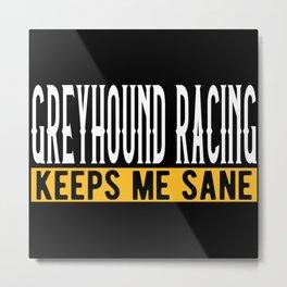 Greyhound Racing Gift Idea Lovers Design Motif Metal Print