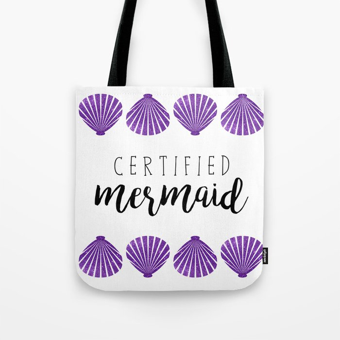 Certified Mermaid Tote Bag
