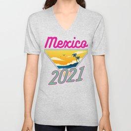 Mexico 2021 Fun Vacation Traveler Gift Unisex V-Neck