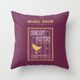 Hipster Concert Posters — Music Snob Tip #421 Throw Pillow