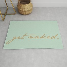 Get Naked. Gold on Seafoam Rug