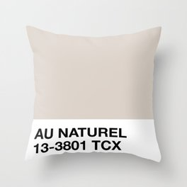 au naturel Throw Pillow