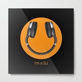 I'm a DJ Metal Print