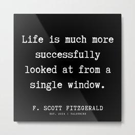 68    | F.Scott Fitzgerald Quotes | 191205 Metal Print