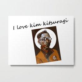 I love kim kitsuragi Metal Print